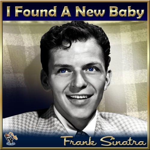 I Found A New Baby di Frank Sinatra