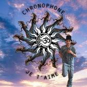 Je t'aime de Chronophone