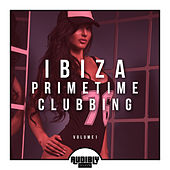 Ibiza Primetime Clubbing, Vol. 1 de Various Artists