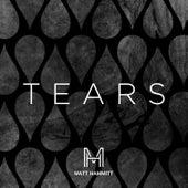 Tears by Matt Hammitt