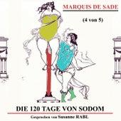Die 120 Tage von Sodom (4 von 5) de Marquis De Sade