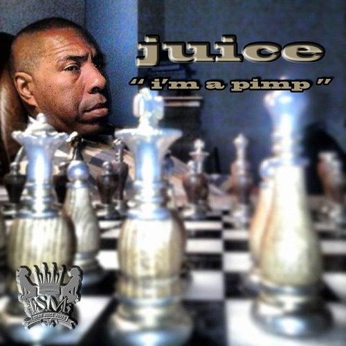 I'm a Pimp by Oran Juice Jones