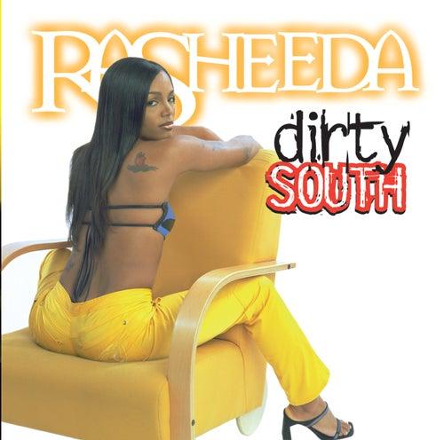 Dirty South by Rasheeda