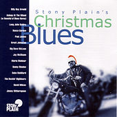 Stony Plain's Christmas Blues by Various Artists