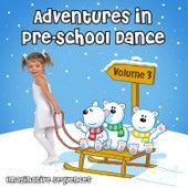 Adventures in Pre-School Dance: Imaginative Sequences, Vol. 3 de Andrew Holdsworth