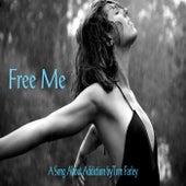 Free Me de Tom Farley