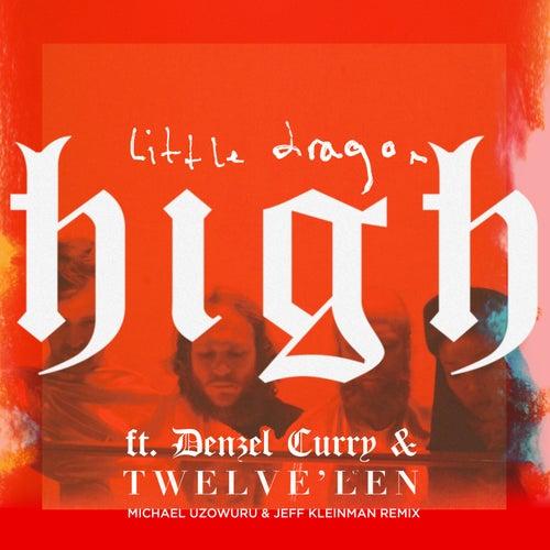 High (Michael Uzowuru & Jeff Kleinman Remix) de Little Dragon
