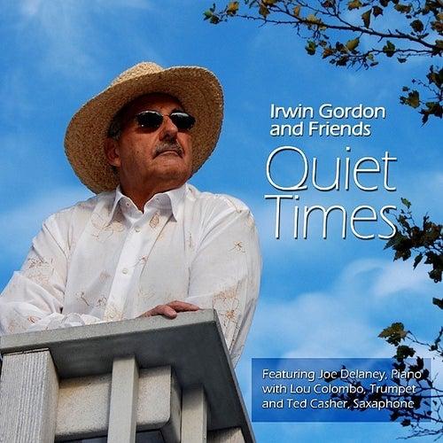 Quiet Times by Irwin Gordon