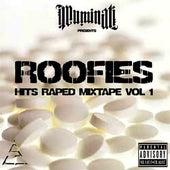 Roofies: Hits Raped Mixtape Vol. 1 von illuminati