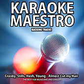 Almost Cut My Hair (Karaoke Version) (Originally Performed By Crosby, Stills, Nash & Young) (Originally Performed By Crosby, Stills, Nash & Young) by Tommy Melody
