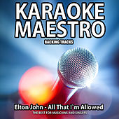 All That I'm Allowed I'm Thankfull (Karaoke Version) (Originally Performed By Elton John) (Originally Performed By Elton John) by Tommy Melody