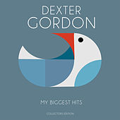 My Biggest Hits von Dexter Gordon