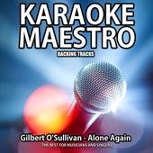 Alone Again (Karaoke Version) (Originally Performed By Gilbert O'Sullivan) (Originally Performed By Gilbert O'Sullivan) by Tommy Melody