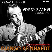Le jazz manouche de Django Reinhardt, Vol. 1 - Gypsy Swing... et plus de hits (Remastered) de Django Reinhardt