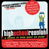 High School Reunion: a Tribute To Those Great 80s Films! by Various Artists