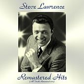Remastered Hits (All Tracks Remastered) by Steve Lawrence