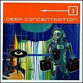Deep Concentration Vol. 3 by Various Artists
