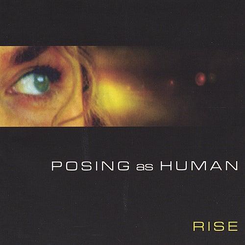 Posing As Human by R.I.S.E. (Rising Appalachia)