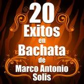 20 Exitos En Bachata De Marco Antonio Solis de Bachata Salvaje
