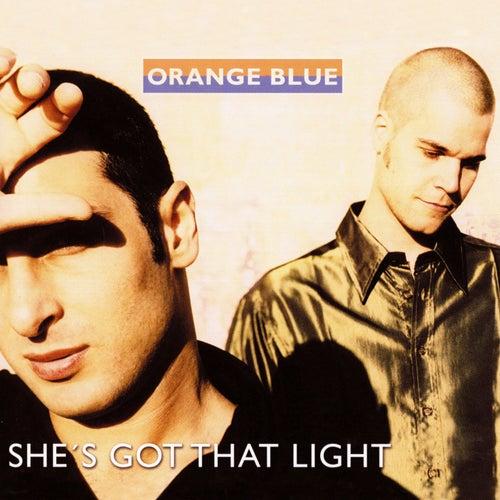 She's Got That Light von Orange Blue