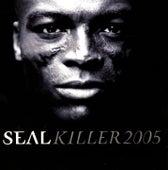 Killer 2005 von Seal