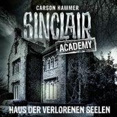 Sinclair Academy, Folge 7: Haus der verlorenen Seelen von John Sinclair
