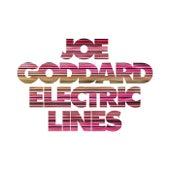 Electric Lines by Joe Goddard