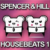 Housebeat 1 by Spencer & Hill