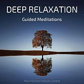 Deep Relaxation Guided Meditations by New Horizon Holistic Centre