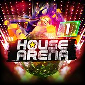 House Arena 1 by Various Artists