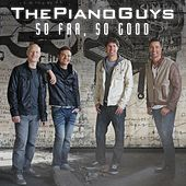 So Far, So Good de The Piano Guys