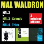 Mal 2 + Mal 3 - Sounds + Mal 4 - Trio by Mal Waldron