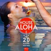 House Aloha, Vol. 2 (20 Summer Hotties) by Various Artists