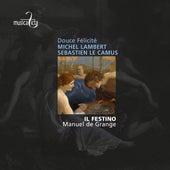 Lambert & Le Camus: Airs de cour - Douce Félicité de Various Artists