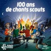 100 Ans De Chants Scouts by Various Artists