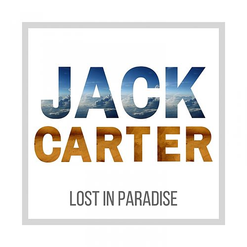 Lost in Paradise by Jack Carter
