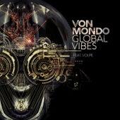 Global Vibes by Von Mondo