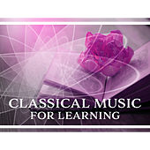 Classical Music for Learning – The Best Piano Music for Study, Improve Memory, Focus by Classical Study Music (1)