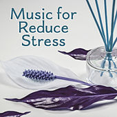 Music for Reduce Stress – Calming Sounds of Nature, Relaxing Music, Rest, Music for Relax, Spa, Deep Meditation von S.P.A