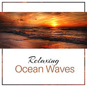 Relaxing Ocean Waves – Calm Sea Sounds, Water Relaxation, Music for Peaceful Spirit, Mind Rest de Sounds Of Nature