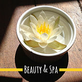 Beauty & Spa – Relaxing Music for Wellness, Deep Massage, Spa Dreams, Soothing Sounds to Calm Down, Zen, Calm Mind, Healing Spa de Massage Tribe