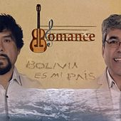 Bolivia Es Mi País von Romance (Electronica)