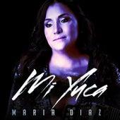Mi Yuca (En Vivo) von Maria Diaz