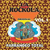 La Rockola Parrandeo Total, Vol. 1 de Various Artists