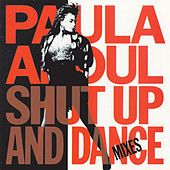 Shut Up And Dance von Paula Abdul