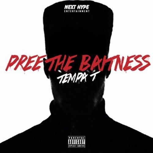 Pree The Baitness by Tempa T