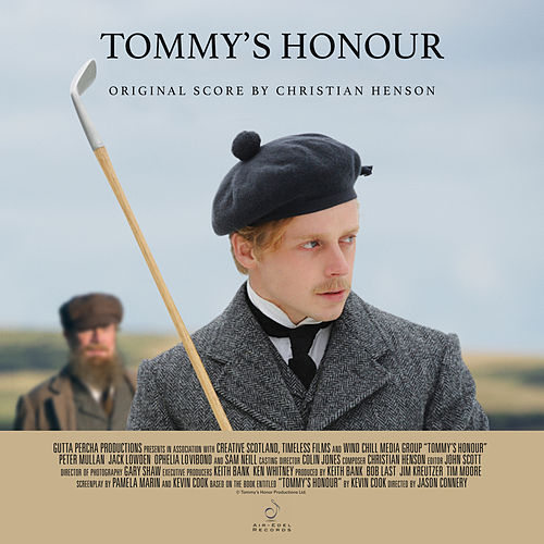 Tommy's Honour (Original Score) by Christian Henson
