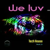 We Luv Tech-House, Vol. 3 by Various Artists