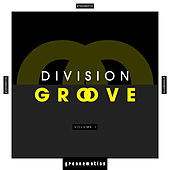 Division Groove, Vol. 1 von Various Artists