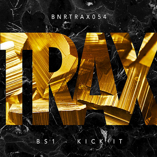 Kick It by BS1